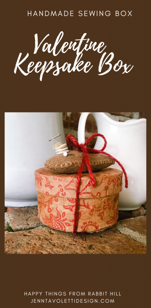 Valentine Keepsake Sewing Box, Antique fabrics, vintage notions